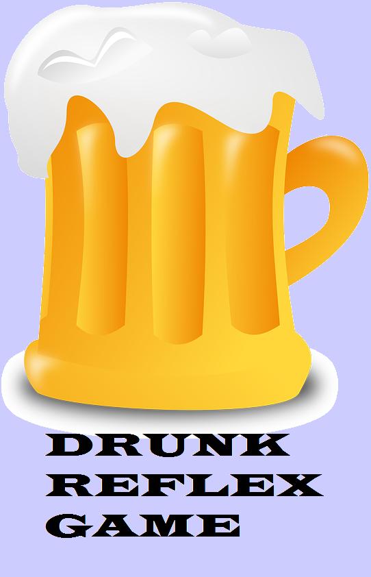Drunk Reflex Game.