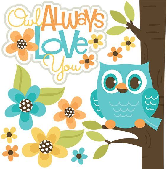 Owl Always Love You SVG files for scrapbooking.