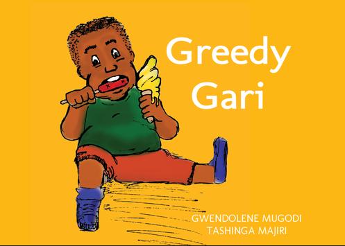 Greedy Gari.