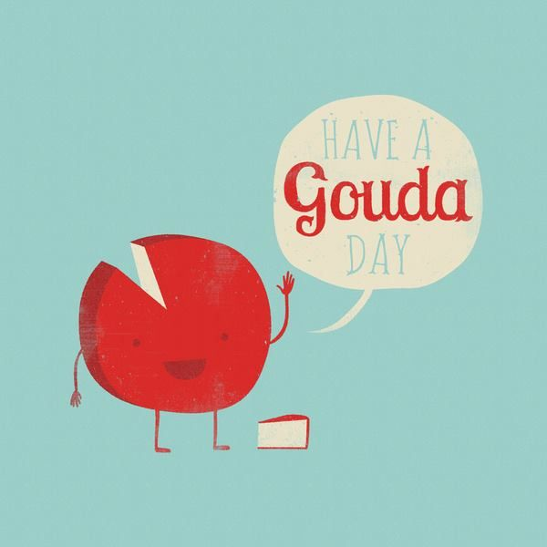 Have a gouda day! Cheese art..