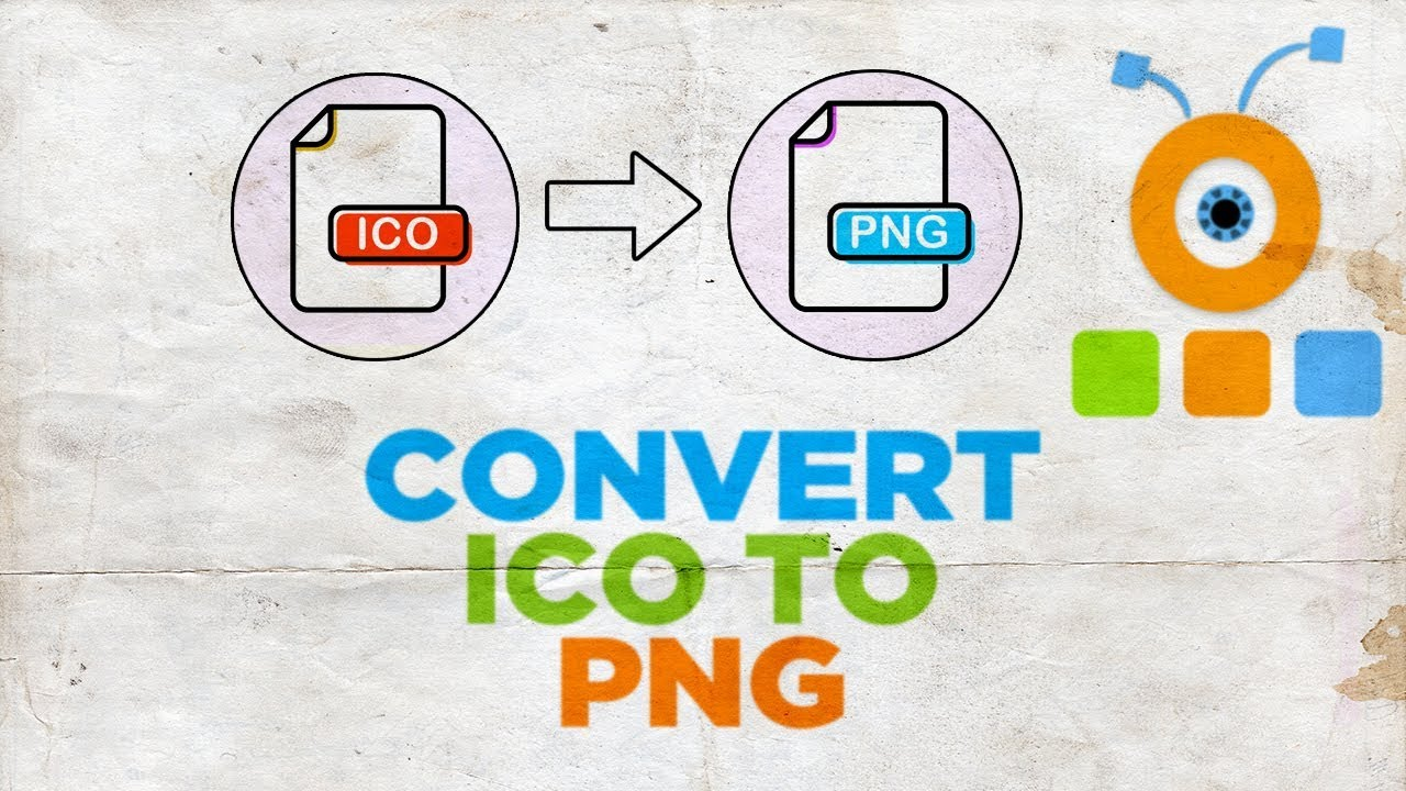 How to Convert ICO to PNG.
