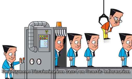 Employment Discrimination Based on Genetic Information.