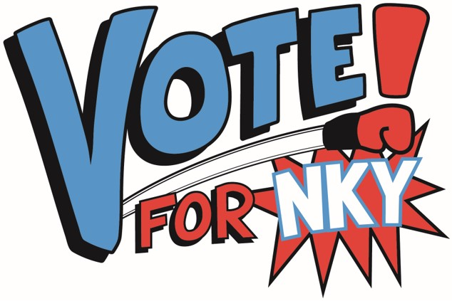 Get out the vote effort, led by NKY Chamber of Commerce.