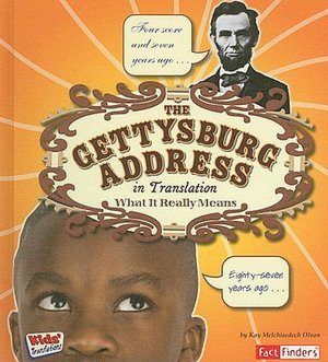 The Gettysburg Address, a Great Speech and a Singable Picture Book.
