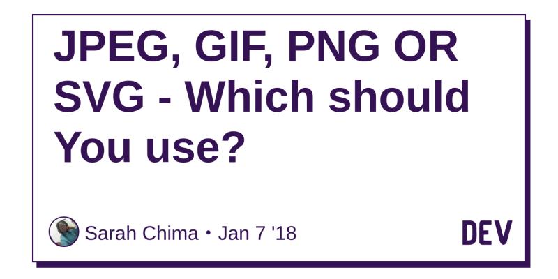 JPEG, GIF, PNG OR SVG.