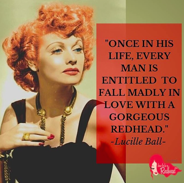 12 Reasons Why Every Redhead Should Love #LucilleBall.