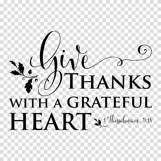Give thanks with a grateful heart text overlay, Give Thanks with a.