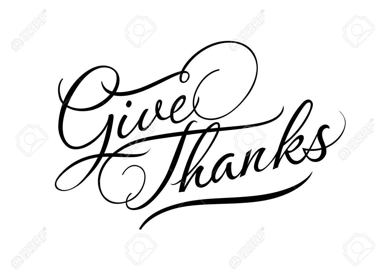 Give thanks calligraphic lettering. Black give thanks inscription...