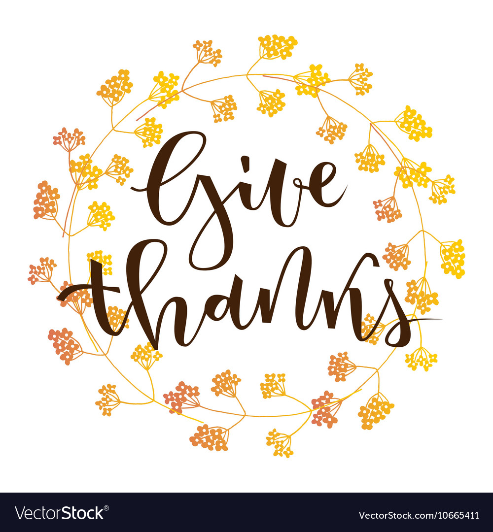 Give thanks greeting.