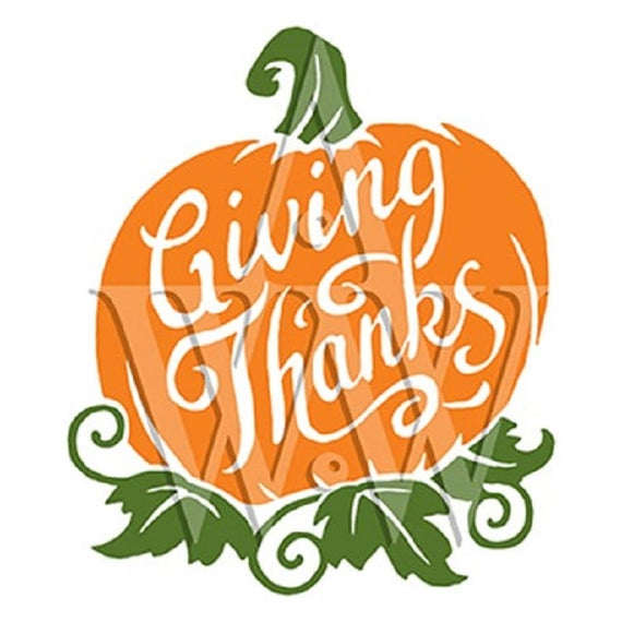 Giving Thanks Pumpkin Two Color Svg Thanksgiving Dxf Cutting File Png Clip  Art Eps Fall Design.