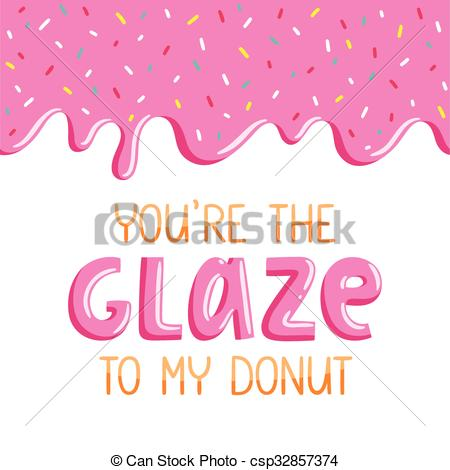 Vectors Illustration of You are the glaze to my donut, lovely card.