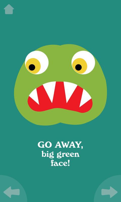 Go Away, Big Green Monster!.