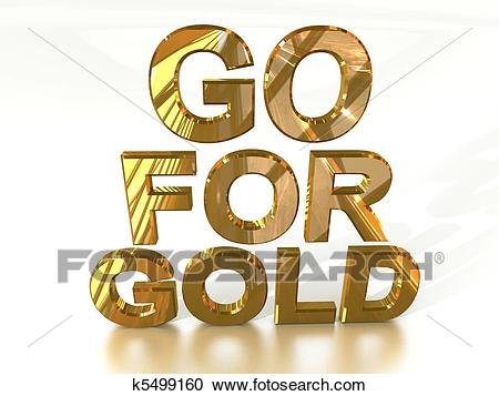 Go for Gold Clipart.