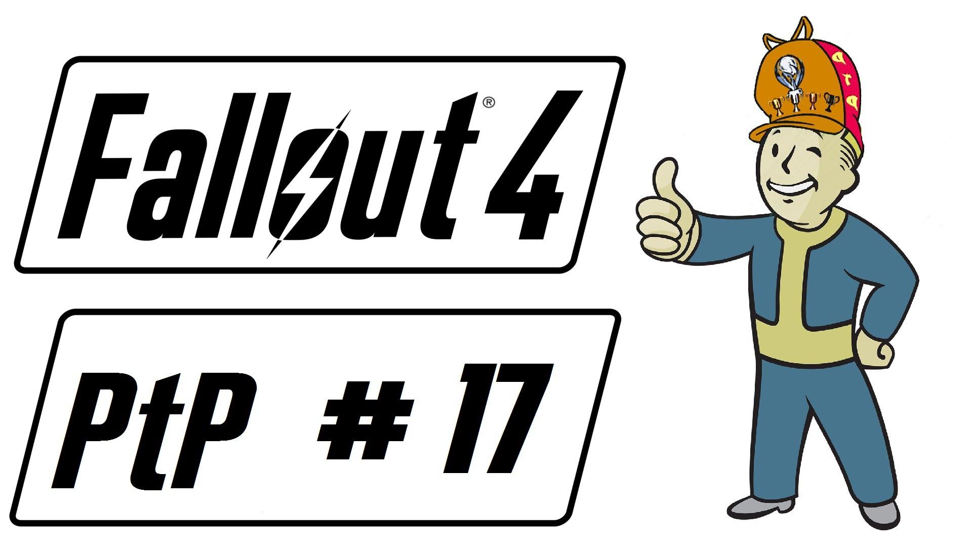 Fallout 4 PtP #17.