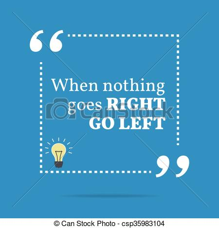 Vector Clipart of Inspirational motivational quote. When nothing.