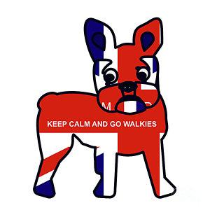 Keep Calm And Go Walkies Digital Art by Beverley Brown.