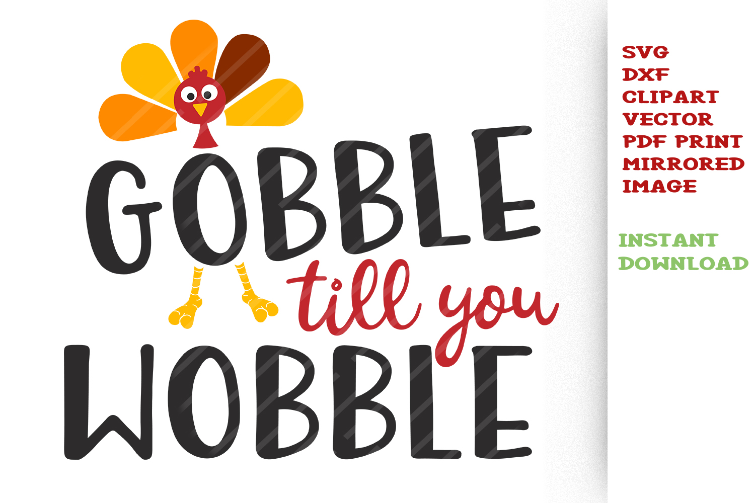 Gobble till you Wobble SVG Thanksgiving Sayings Quotes svg.