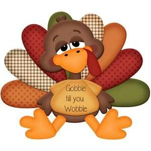 Gobble til you wobble turkey.