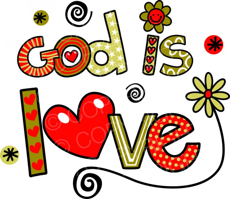 God is Love.