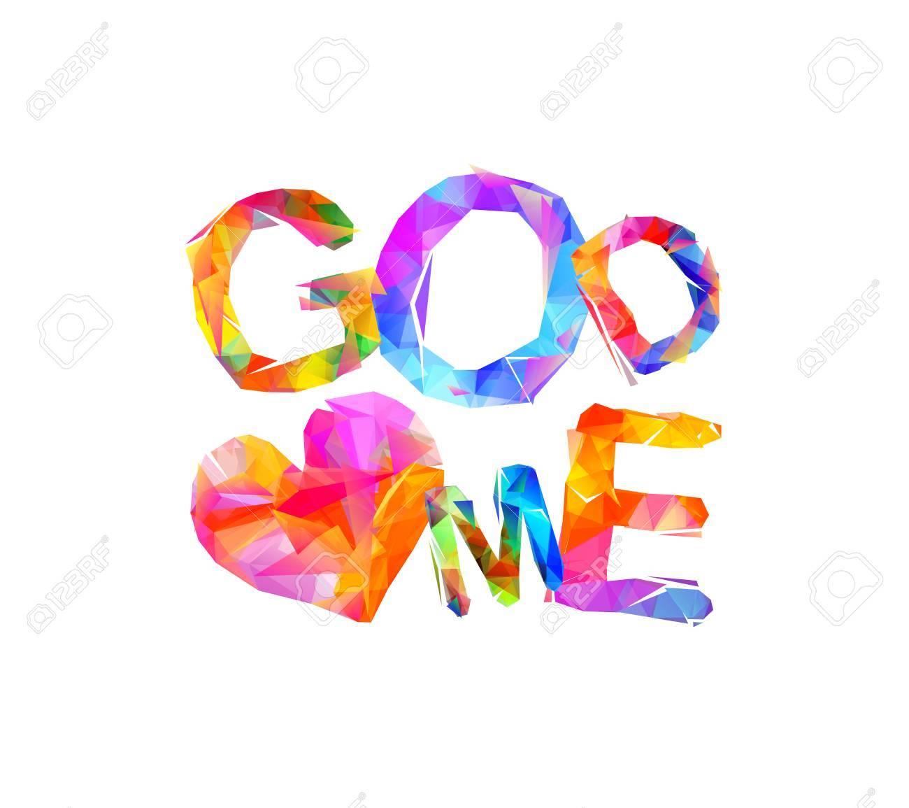 Colorful god loves me inscription on white background..