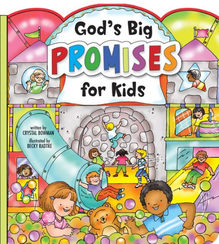God\'s Big Promises for Kids: Crystal Bowman, Becky Radtke.