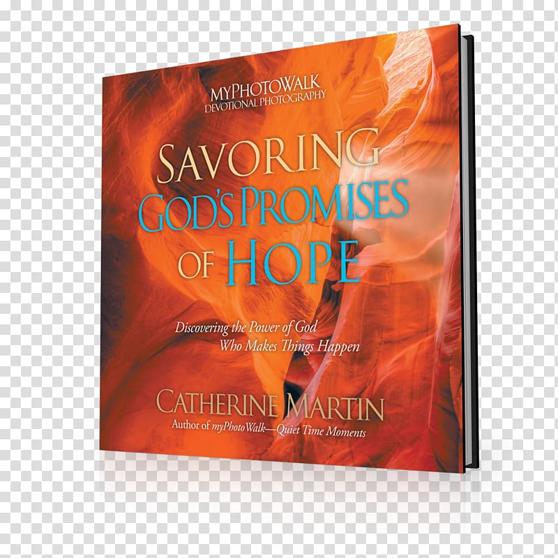 Savoring God\'s Promises of Hope: Discovering the Power of.