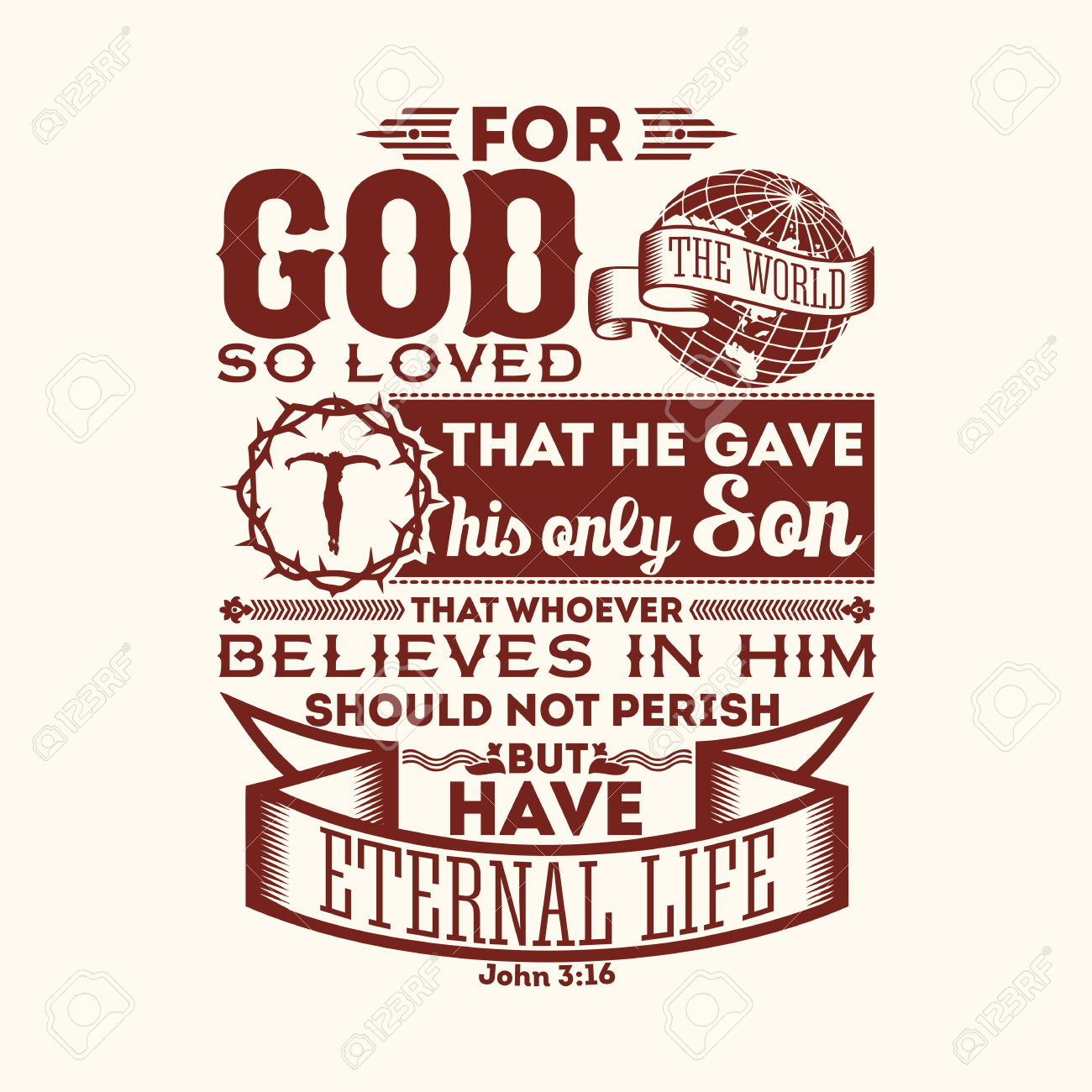 Bible Typographic. For God So Loved The World, That He Gave His.