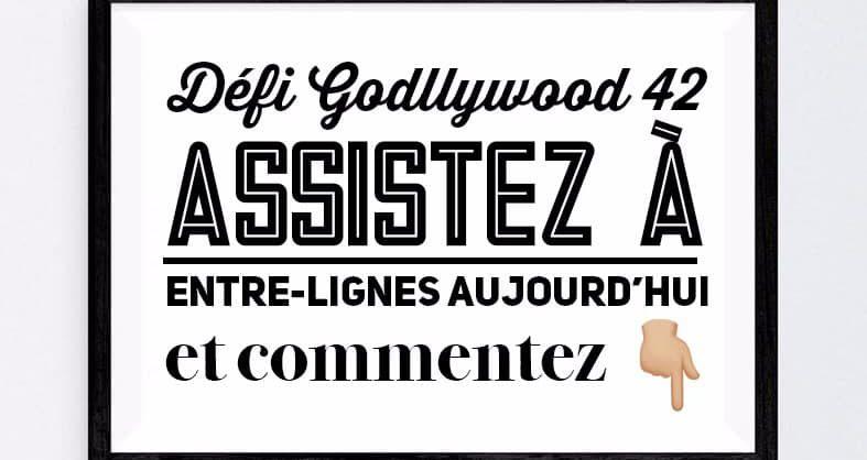Défi Godllywood 42.