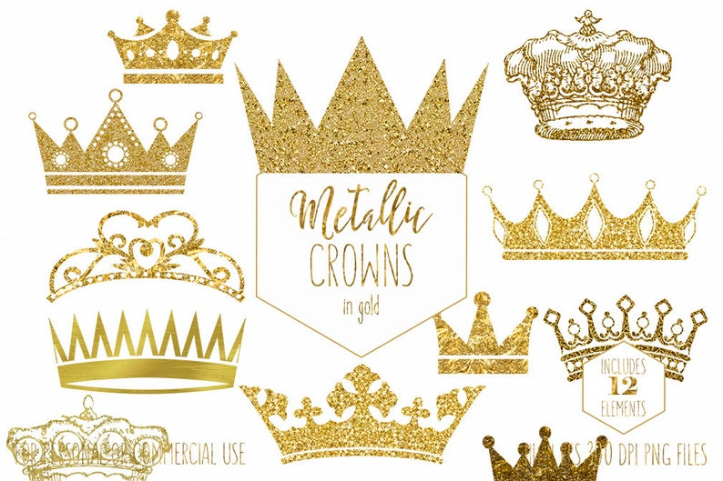 GOLD CROWN CLIPART Commercial Use Clip Art Antique Vintage Crowns Metallic  Gold Glitter & Foil Princess Prince King Queen Digital Graphics.