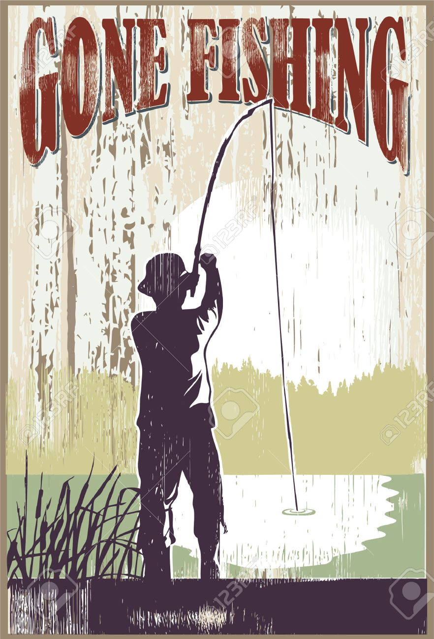 Vintage gone fishing sign. Man fishing at lake..