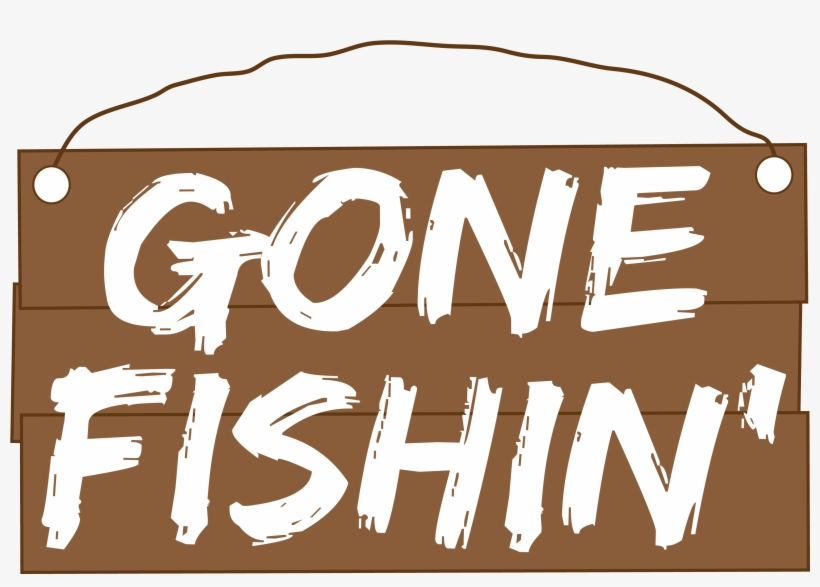 Gone Fishing Png.