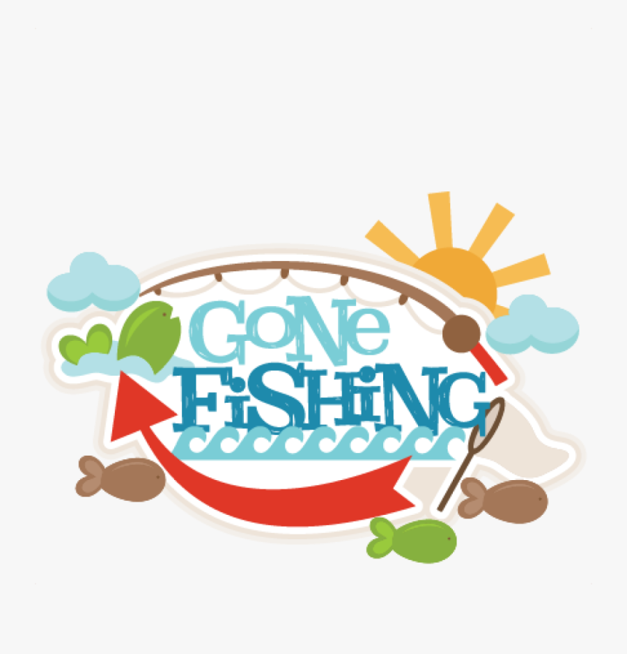 Transparent Gone Fishing Png.