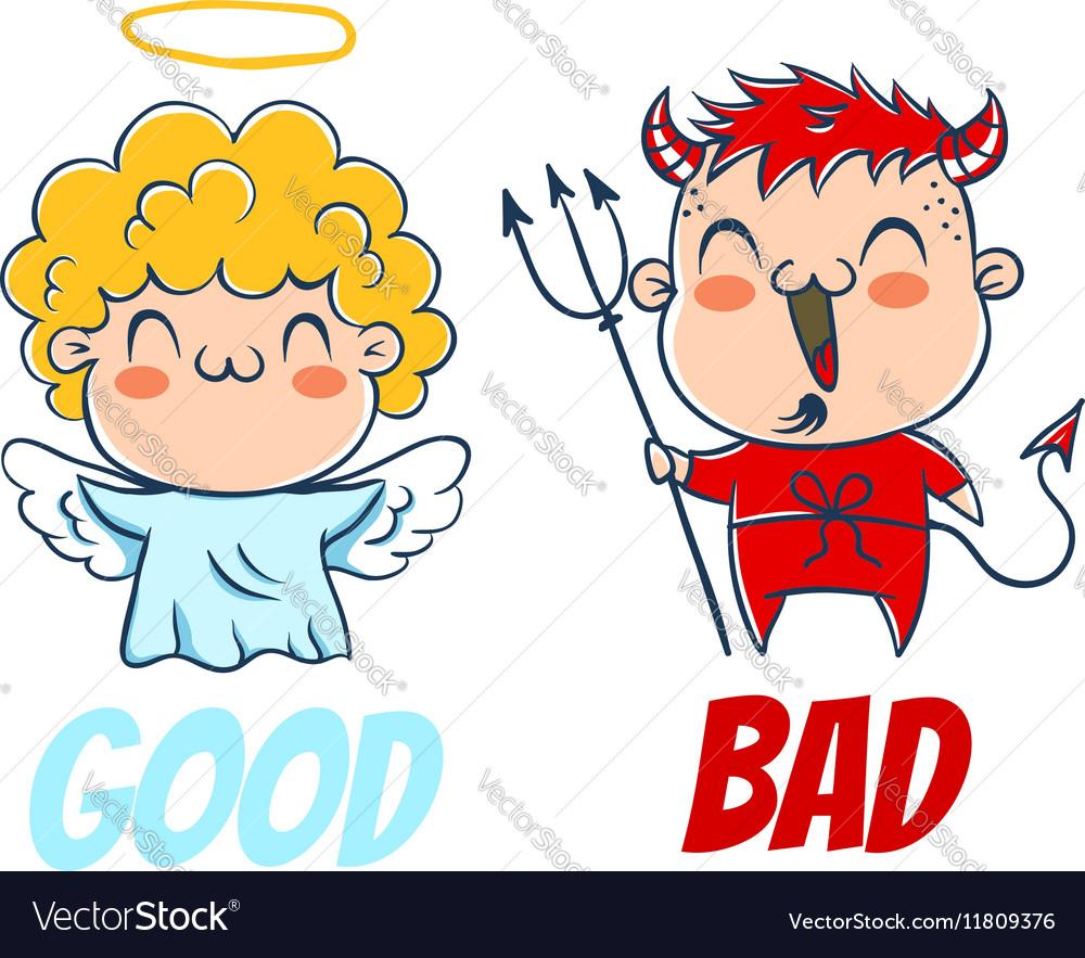 Bad and good.
