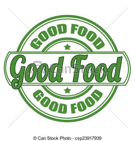 Good food Vector Clip Art Illustrations. 9,973 Good food clipart.