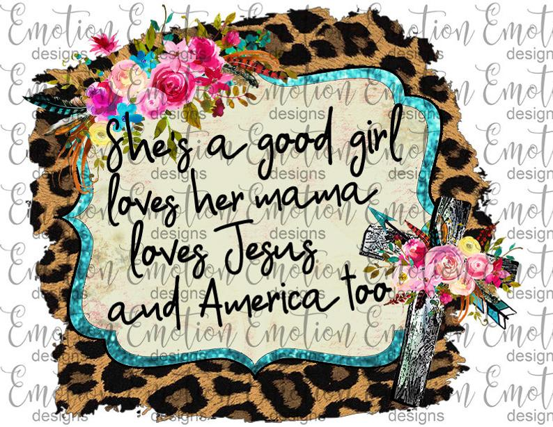She's a good girl PNG, leopard frame, instant download, Sublimation graphics.