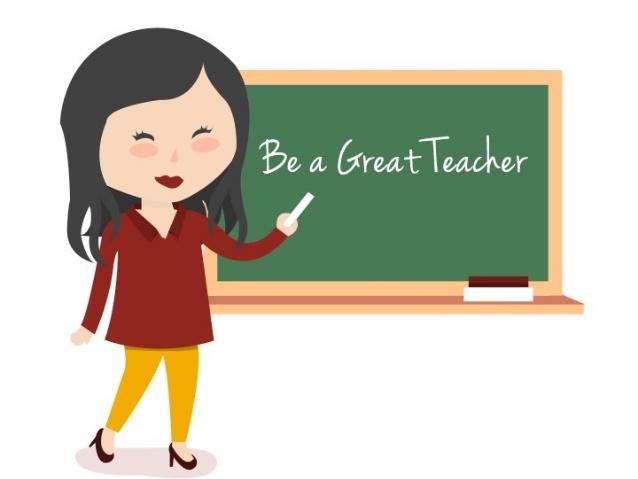 Be a Great Teacher.
