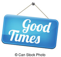 Good times Clip Art and Stock Illustrations. 9,287 Good times EPS.