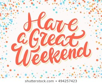 Have a good weekend clipart 4 » Clipart Portal.