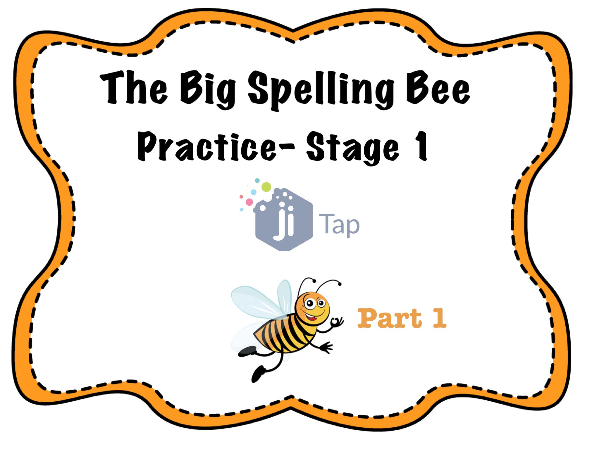 Play Spelling Bee Stage 1 Part 1 by Anat Goodman.