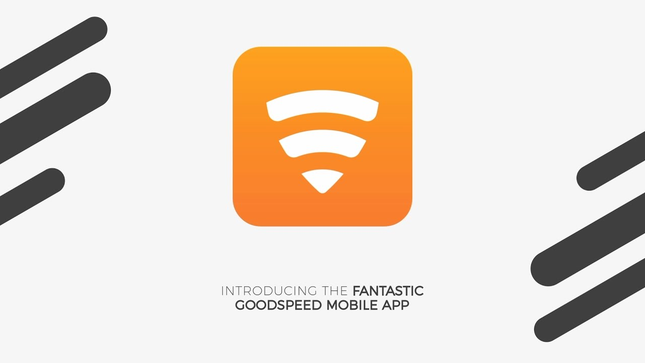Goodspeed Mobile App for iOS and Android.