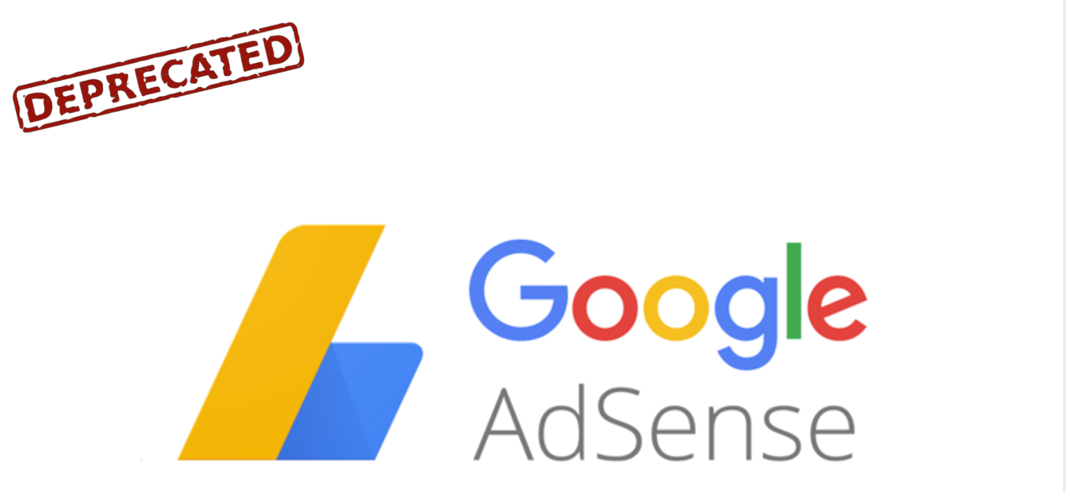 Wordpress Google AdSense Plugin has been deprecated.
