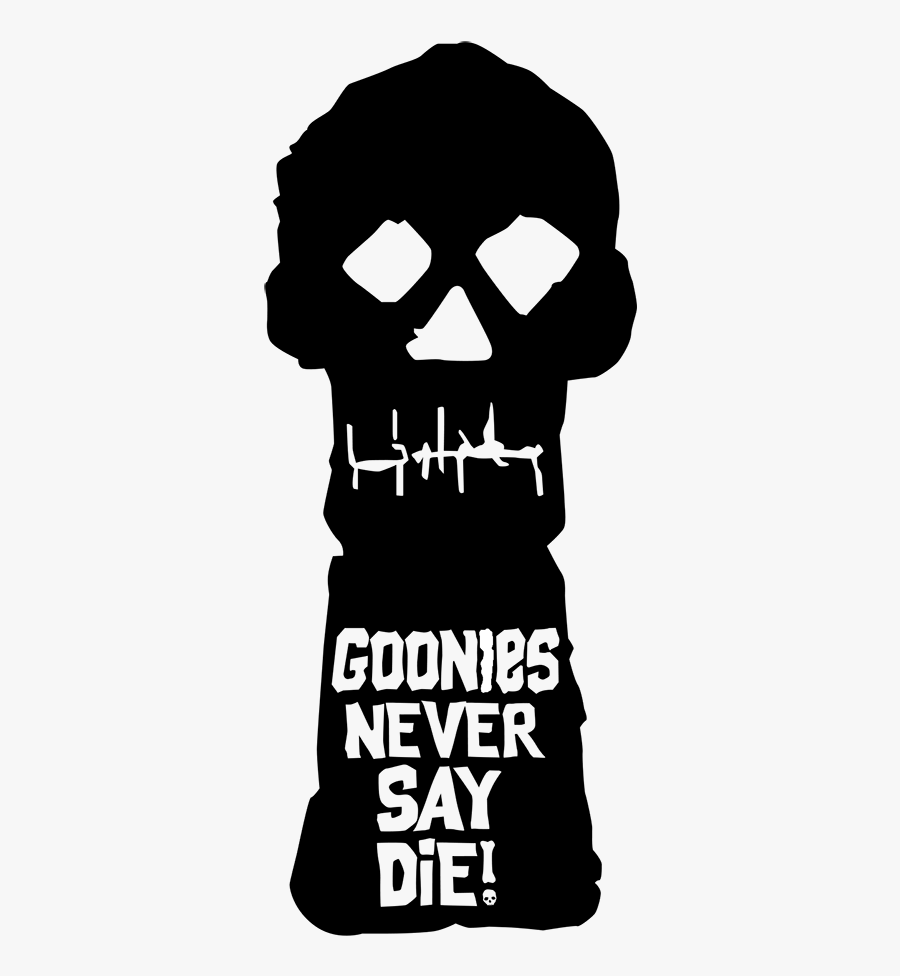 Goonies Never Say Die Png , Free Transparent Clipart.