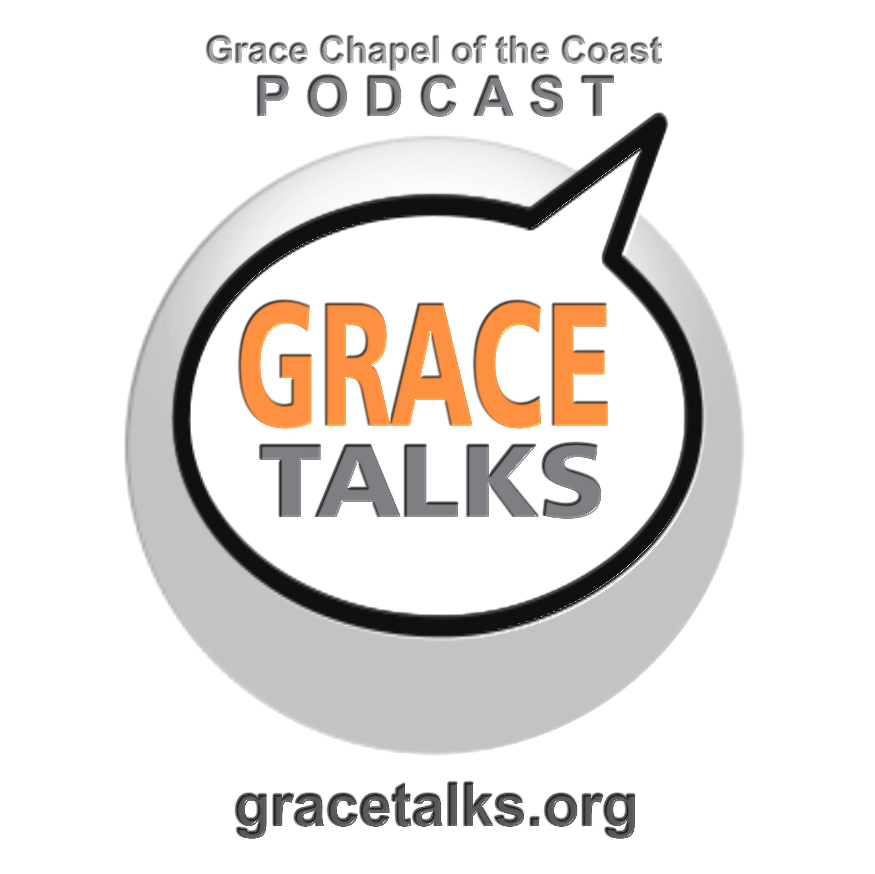 GRACE TALKS.