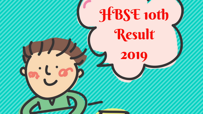 HBSE 10th Result 2019 (Declared).