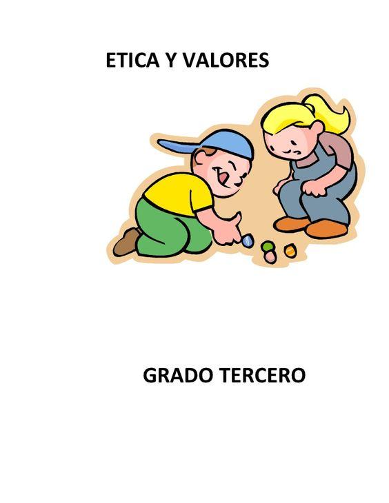 ETICA Y VALORES GRADO TERCERO.