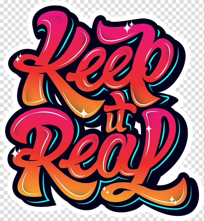 Keep it Real text, Typography Typeface Graphic design Font.