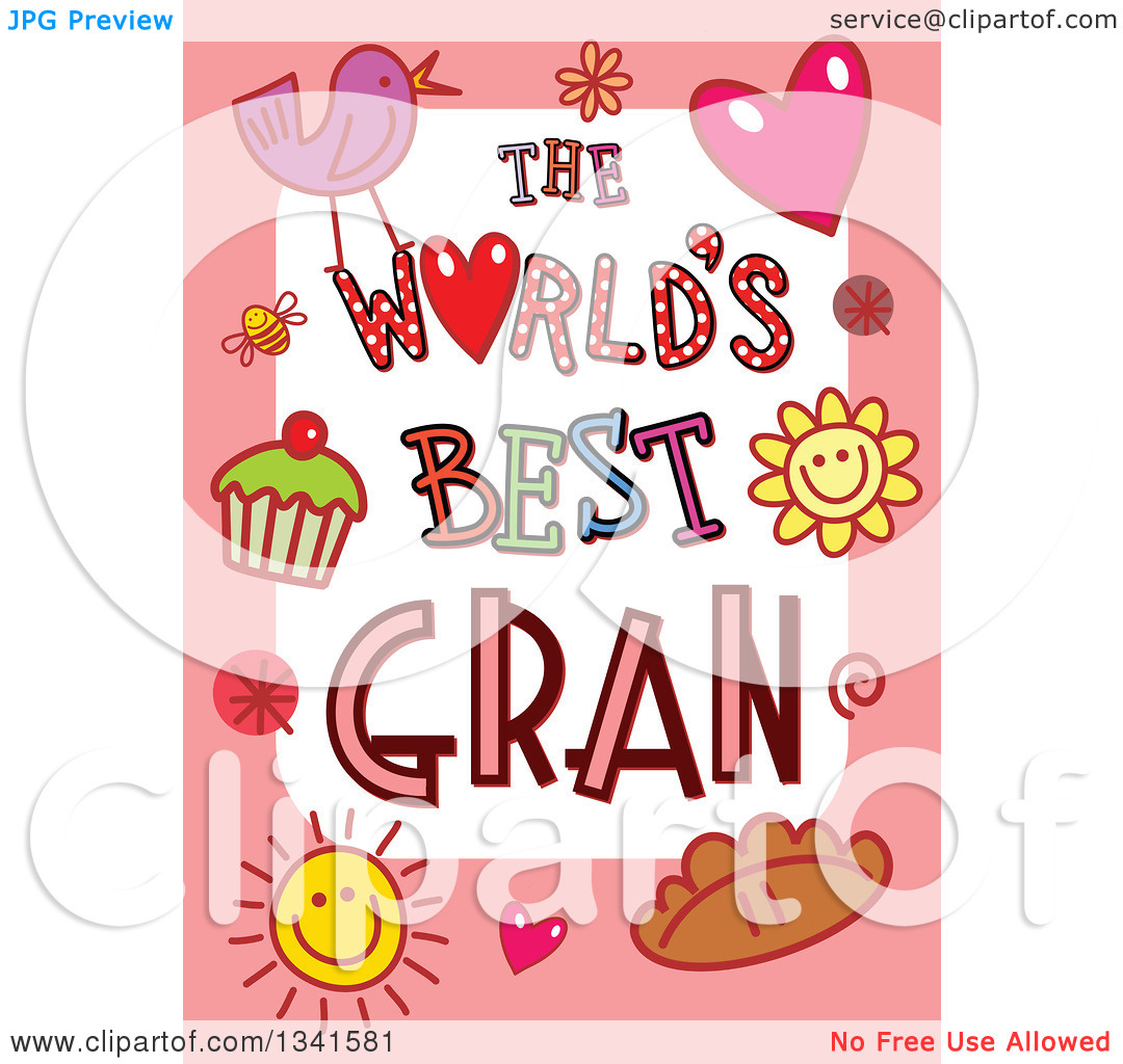 Clipart of a Doodled the Worlds Best Gran Occasion Design over.
