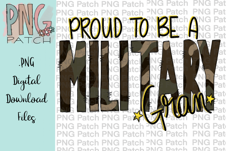 Proud to be a Military Gran, Military PNG Files.