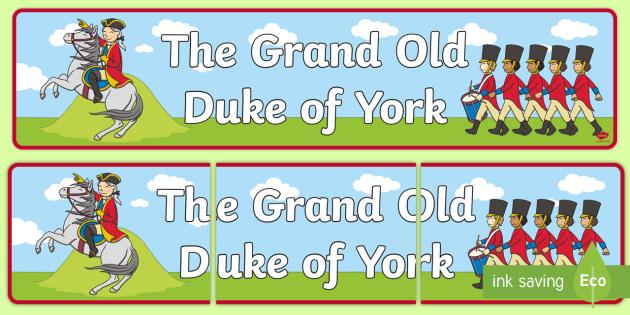 The Grand Old Duke of York Display Banner.