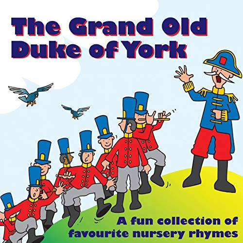 The Grand Old Duke of York by Kidzone on Amazon Music.